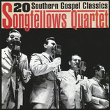 Songfellows Quartet - 20 Southern Gospel Classsics