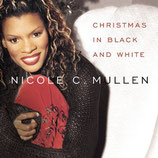 Nicole Mullen - Christmas In Black And White