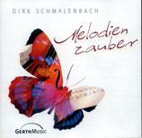 Dirk Schmalenbach - Melodienzauber