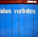 Band 153 - Leben verboten