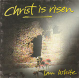 Ian White - Christ is risen