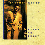 Stephen Wiley - Rhythm And Poetry