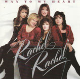 Rachel Rachel - Way To My Heart