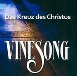 Vinesong - Das Kreuz des Christus