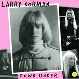 Larry Norman - Down Under...But Not Out