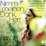 Susan Schülke - Nimm meinen Dank, Herr
