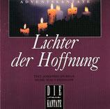 Lichter der Hoffnung (Die neue Kantate)