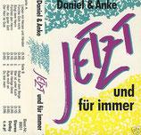 Daniel & Anke - Jetzt und für immer