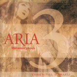 ARIA 3 - Metamorphosis