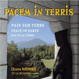 Dom Minier Et La Schola - Pacem In Terris