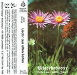 Pilgerkassette - Lieder aus alten Zeiten (Miriam Verlag)