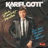 Karel Gott - Geh nicht vorbei / Du bist bei mir heut Nacht