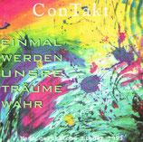 ConTakt-Band : Einmal werden unsere Träume wahr
