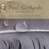 Paul Gerhardt persönlich ; Liedtexte gelesen von Philipp Schepmann, Choralmelodien gespielt von Attila Kalman