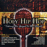 Holy Hip Hop Vol.1 - Taking The Gospel To The Streets