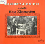 OLD MERRYTALE JAZZ-BAND meets Knut Kiesewetter