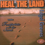 Edgel Groves - Heal The Land (CD)
