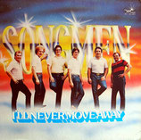 Songmen - I'll never move away