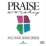 Kent Henry - All Hail King Jesus