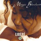 Maggie Blanchard - Libéré