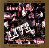 BLAME LUCY - Live
