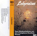 ERF-Studiochor, Christel Menzel, Hans-Günter Dobzinski, Chor des Evangelischen Sängerbundes, Jugendchor Aidlingen, Wuppertaler Kurrende (Knabenchor) - Lobpreiset