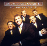 Triumphant Quartet - You gotta love it!-