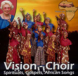 Vision-Choir - Spirituals, Gospels, African Songs