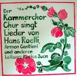 Kammerchor Chur - Lieder von Hans Roelli, Armon Cantieni u.a.