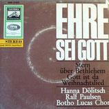 Botho Lucas Chor - Ehre sei Gott