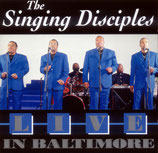 Singing Disciples - Live in Baltimore