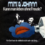 Mini & Johann - Kann man leben ohne Freude?