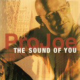 Projoe - The Sound Of You
