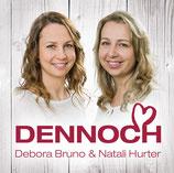 Debora Bruno & Natali Hurter - Dennoch