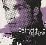 Patrick Nuo - Superglue