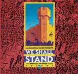 Maranatha Singers - We Shall Stand