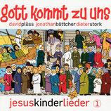 Gott kommt zu uns : Jesuskinderlieder (David Plüss, Jonathan Böttcher, Dieter Stork