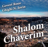 Govert Roos (u. Ghighi N.Iovin) - Shalom Chaverim