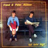 Frank & Peter Hübner - Hab keine Angst