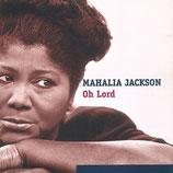 Mahalia Jackson - Oh Lord CD