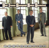 Old Time Gospel Hour Quartet - Restoration -