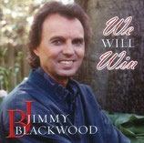 Jimmy Blackwood - We Will Win -