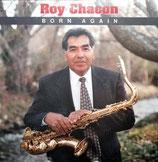 Roy Chacon - Born Again
