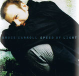 Bruce Carroll - Speed Of Light