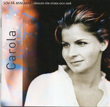 Carola - Sov Pa Min Arm