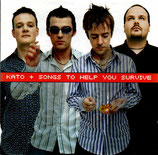 KATO - Songs To Help You Survive