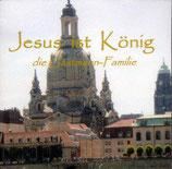 Gastmann Familie - Jesus ist König (CD)