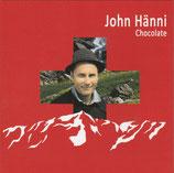 John Hänni - Chocolate
