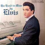 Elvis Presley - His Hand in Mine