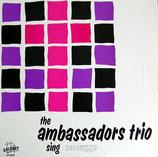 Ambassadors Trio - The Ambassadors Trio Sing